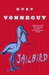 Jailbird: A Novel - Kurt Vonnegut