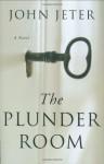 The Plunder Room - John Jeter