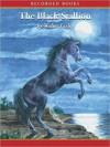 The Black Stallion: Black Stallion Series, Book 1 (MP3 Book) - Walter Farley, Frank Muller
