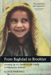 From Baghdad to Brooklyn: Growing Up in a Jewish-Arabic Family in Midcentury America - Jack Marshall