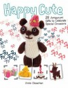 Happy Cute: 25 Amigurumi Gifts to Celebrate Special Occasions - Annie Obaachan
