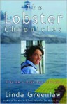 The Lobster Chronicles: Life on a Very Small Island - Linda Greenlaw