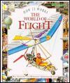 The World of Flight : How It Works - Bill Gunston