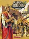 La Sacra Bibbia a Fumetti n. 4: Davide e il regno di Israele - Tommaso Mastrandrea, Giuseppe Ramello, Roberto Rinaldi
