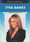 Tyra Banks: Model and Talk Show Host - Anne M. Todd