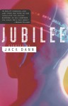Jubilee - Jack Dann