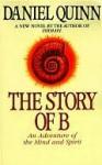 The Story of B - Daniel Quinn