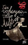 Ein verhängnisvoller Auftrag Meisterspionin Mary Quinn I: Roman (German Edition) - Y.S. Lee, Eva Riekert