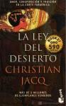 La Ley del Desierto - Christian Jacq, Manuel Serrat Crespo