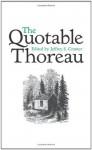 The Quotable Thoreau - Jeffrey S. Cramer