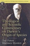 Theological and Scientific Commentary on Darwin's Origin of Species [With CDROM] - Ted Peters, Martinez Hewlett