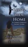 Long Ride Home: A Cambio Springs Short Story (Cambio Springs #0.5) - Elizabeth Hunter