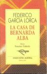 LA Casa De Bernarda Alba (Spanish Edition) - Federico García Lorca