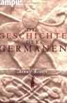 Die Geschichte Der Germanen - Arnulf Krause