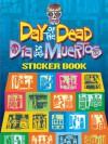Day of the Dead/Día de los Muertos Sticker Book - Kwei-lin Lum
