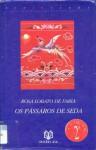 Os Pássaros de Seda - Rosa Lobato de Faria