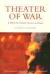 Theater of War - Lewis H. Lapham