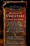 Adventures in Unhistory: Conjectures on the Factual Foundations of Several Ancient Legends - Avram Davidson