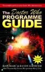 The Doctor Who Programme Guide - Jean-Marc Lofficier, Randy Lofficier