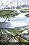 Manifest Design: American Exceptionalism and Empire (Cornell Paperbacks) - Thomas R. Hietala