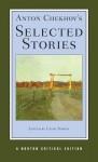 Anton Chekhov's Selected Stories (Norton Critical Edition) - Anton Chekhov