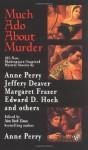 Much Ado About Murder - Jeffery Deaver, Anne Perry, Margaret Frazer