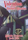 Valentina and the Haunted Mansion - Majanka Verstraete, Noelle Giffin