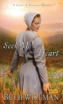Seek Me with All Your Heart (Land of Canaan Novels) - Beth Wiseman