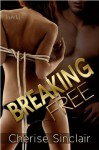 Masters of the Shadowlands 3: Breaking Free - Cherise Sinclair