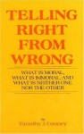 Telling Right from Wrong - Timothy Cooney