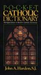Pocket Catholic Dictionary - John A. Hardon