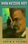 When Nietzsche wept. - Irvin D. Yalom