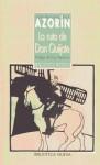 La Ruta De Don Quijote - Azorín