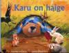 Karu on haige - Karma Wilson, Jane Chapman, Eve Laur