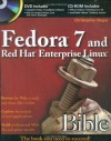 Fedora 7 and Red Hat Enterprise Linux Bible - Christopher Negus