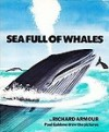 Sea Full Of Whales - Richard Armour