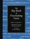 The Big Book of Fascinating Facts - Chloe Rhodes, C. Alan Joyce, Sarah Janssen, Judy Parkinson