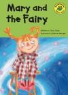 Mary and the Fairy - Penny Dolan, Deborah Allwright