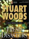 Fresh Disasters (Stone Barrington, #13) - Stuart Woods, Tony Roberts
