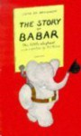 The Story of Babar: The Little Elephant - Jean de Brunhoff