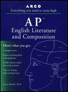 Everything You Need to Score High on AP English Literature and Composition - Laurie E. Rozakis