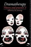 Dramatherapy - Sue Jennings