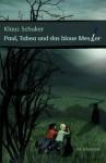 Paul, Tabea Und Das Blaue Messer - Klaus Schuker