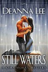 Still Waters (A Kyra Moray Mystery, #1) - Deanna Lee