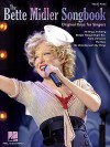 The Bette Midler Songbook: Original Keys for Singers - Hal Leonard Publishing Company