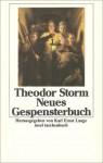 Neues Gespensterbuch - Theodor Storm, Karl Ernst Laage