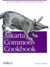 Jakarta Commons Cookbook - Timothy O'Brien