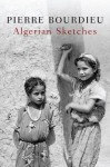 Algerian Sketches - Pierre Bourdieu