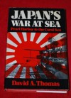 Japan's War at Sea: Pearl Harbor to the Coral Sea - David Arthur Thomas