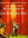 Die Welt von Robert Jordans Das Rad der Zeit - Robert Jordan, Teresa Patterson